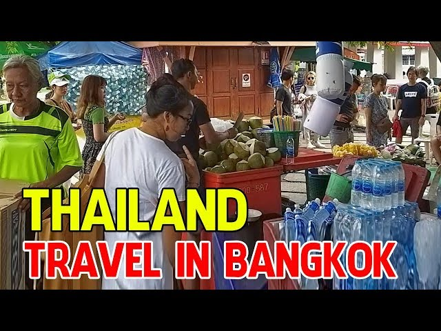 THAILAND TRAVEL IN BANGKOK 2019