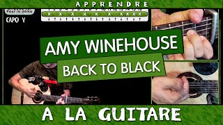 Amy Winehouse - Back To Black [TUTO GUITARE FACILE]