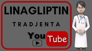 💊LINAGLIPTIN (TRADJENTA) 5 mg - What is Linagliptin used for?, Side effects, mechanism of action