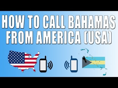 How To Call Bahamas From America (USA)