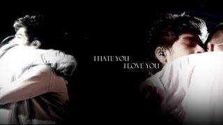 Zayn + Liam // I Hate You, I Love You