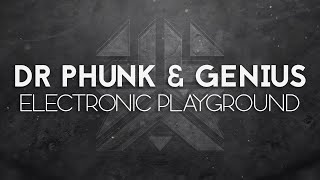 Dr. Phunk & Genius - Electronic Playground