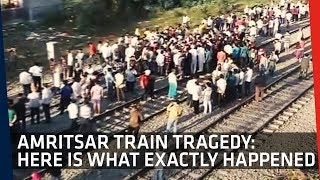Amritsar Train Tragedy | Here is What Exactly Happened