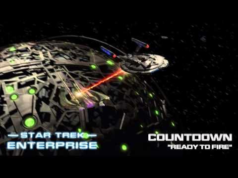 Star Trek: Enterprise Music - Ready to Fire [Countdown]