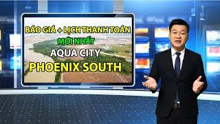 ⭐【𝐀𝐐𝐔𝐀 𝐂𝐈𝐓𝐘 𝐏𝐇𝐎𝐄𝐍𝐈𝐗 𝐒𝐎𝐔𝐓𝐇】ĐẢO PHƯỢNG HOÀNG AQUA CITY THE PHOENIX SOUTH THANH TOÁN CHỈ TỪ 820 TRIỆU