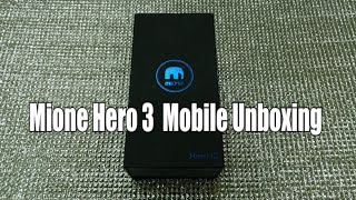 Unboxing the mobile mione hero 3 3GB ram 3800mah battery