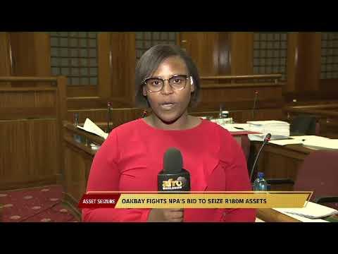 Oakbay fights NPA's bid to seize R180m assets