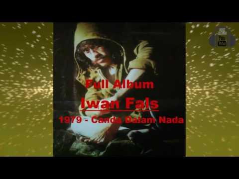 Full Album Iwan Fals   Canda Dalam Nada 1979 HQ HD