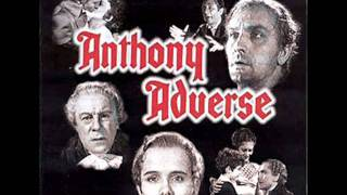 Anthony Adverse | Soundtrack Suite (Erich Wolfgang Korngold)