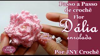 PAP Flor Dália enrolada por JNY Crochê