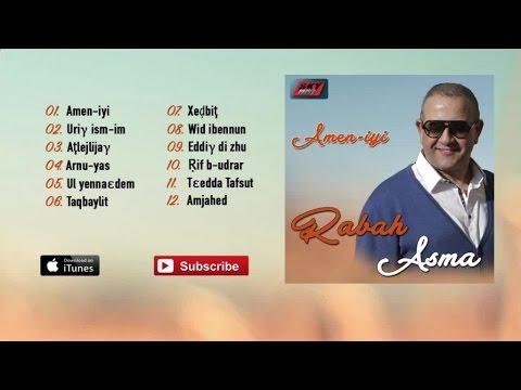 Rabah Asma - Amen-iyi (Album Complet)