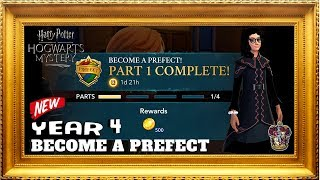 BECOME A PREFECT PART 1 | Harry Potter Hogwarts Mystery Gameplay Walkthrough YR 4