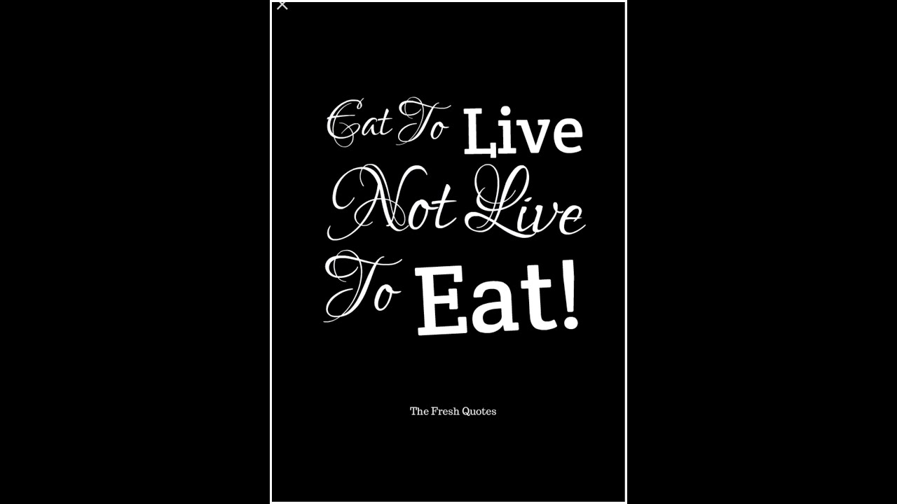 Motivation Friday Talk Eat To Live Not Live To Eat Youtube
