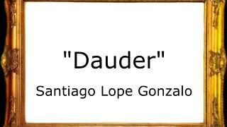 Dauder - Santiago Lope Gonzalo [Pasodoble]