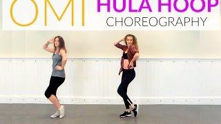 Hula Hoop - OMI Choreography | Emily Natasha ♥