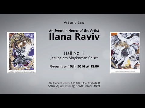 Art and Law Ilana Raviv (Oppenheim) - paintings at the Jerusalem Magistrate Court