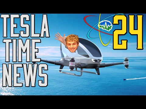 Tesla Time News 24 - Drone Taxis!