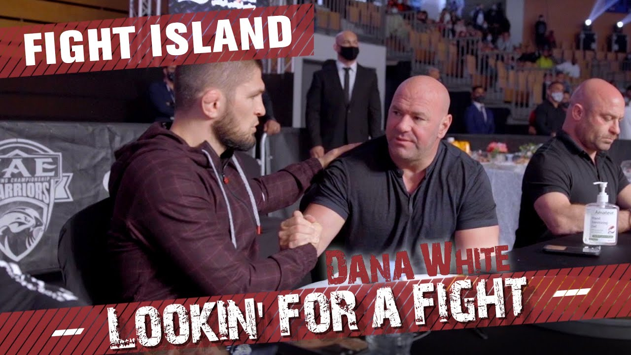 Dana White: Lookin' For a Fight – Abu Dhabi, Fight Island 3.0 - download from YouTube for free