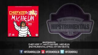 Chief Keef Ft. Matti Baybee - Michelin [Instrumental] (Prod. By ISM) + DOWNLOAD LINK