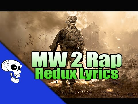 Modern Warfare 2 Rap Redux LYRIC   JT Music