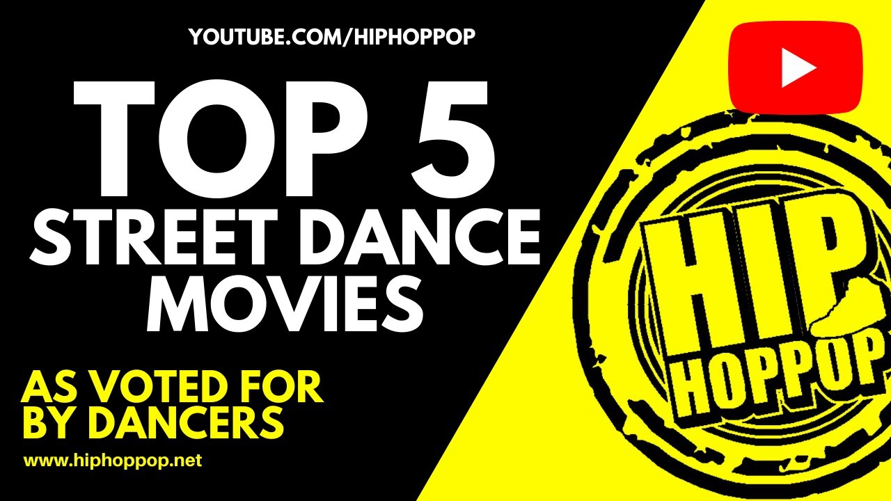 Download TOP 5 STREET DANCE FILMS | The 5 BEST Street Dance Movies