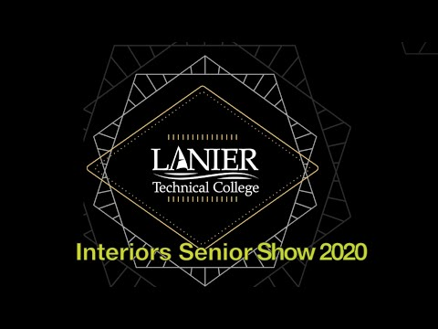 Lanier Technical College Interiors Program Senior Show 2020 is May 4, 2020.