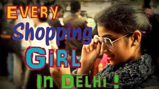 Every SHOPPING Girl In India !