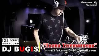 DJ Bugis paling enak di dengar  Teana Temmassenge 2020