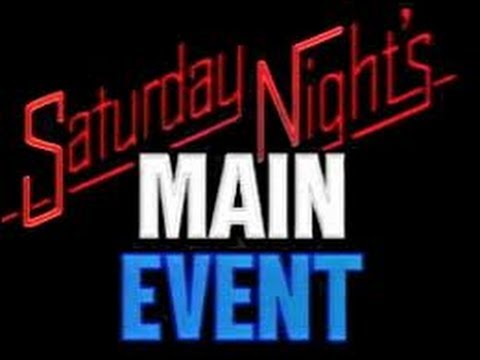 SATURDAY NIGHT'S MAIN EVENT HIGHLIGHTS  W THE 80S THEME MUSIC