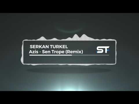 Azis - Sen Trope (Remix 2017)