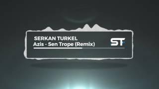 Video Azis - Sen Trope (Remix 2017) download MP3, 3GP, MP4, WEBM, AVI, FLV Juli 2018