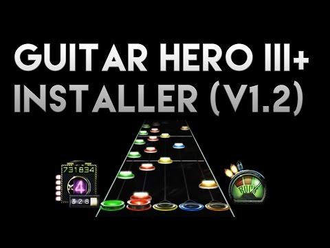 Guitar Hero III+ Installer (v1.2) [Free Download with Mods/Plugins!]
