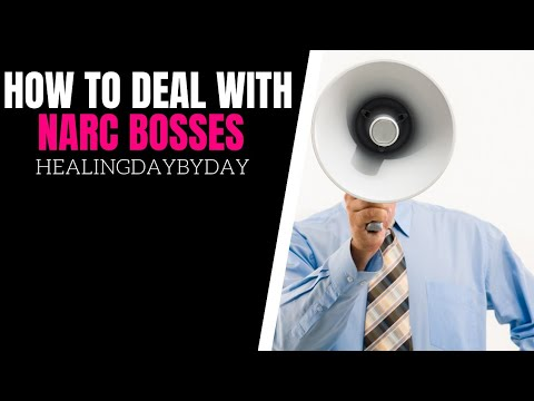 11 Powerful Tips For Dealing With Narcissistic Bosses!