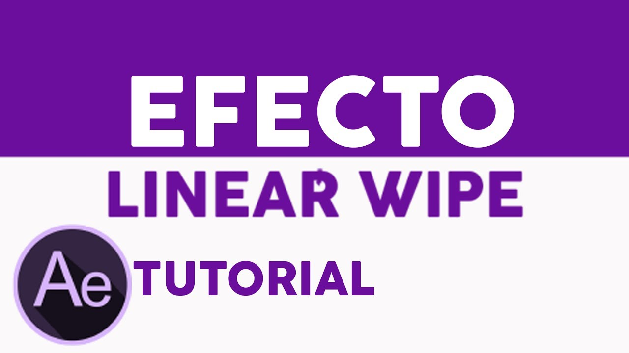 After Effects Tutorial LINEAR WIPE transición