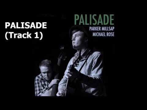 Parker Millsap - Palisade
