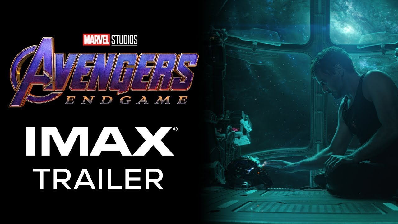 The Avengers Endgame Imax Trailer