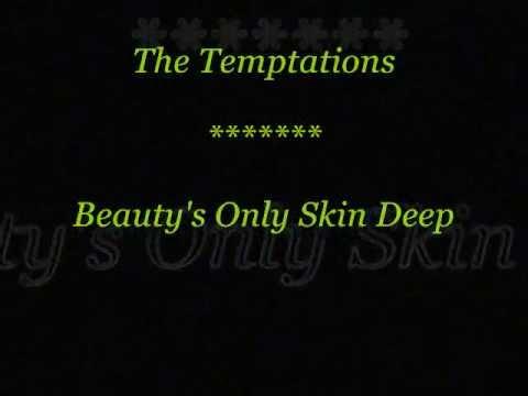 The Temptations- Beauty's Only Skin Deep (Lyrics)