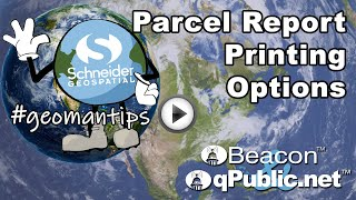 #geomantips: Parcel Report Printing Options