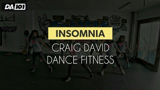DA101 | INSOMNIA by Craig David | Dance Fitness