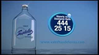 Reklamlar - Vakıf Taşdelen Cam Damacana