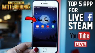 Top 5 Android App for Live Stream : PUBG Mobile- YouTube & Facebook,Twitch