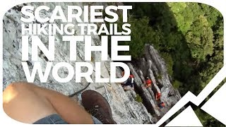 Scariest Hiking Trails In The World