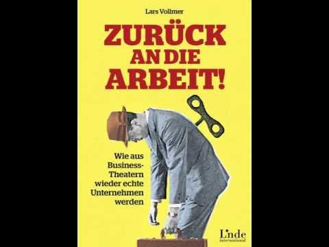 Zurück an die Arbeit: Wie aus Business-Theatern wieder echte Unternehmen werden YouTube Hörbuch auf Deutsch
