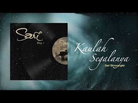 Sari Simorangkir - Kaulah Segalanya (Official Instrument Lyrics Video)