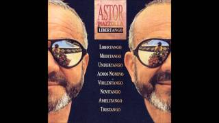 Astor Piazzolla - Meditango