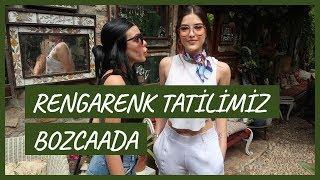 Rengarenk Bozcaada Tatili I Merve'nin Bekarlığa Ön Vedası