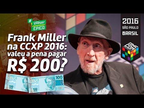 Frank Miller na CCXP 2016: valeu a pena pagar R$ 200 e nem poder tirar uma foto? Polêmica! Treta!