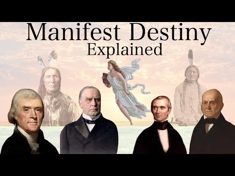 Manifest Destiny Explained