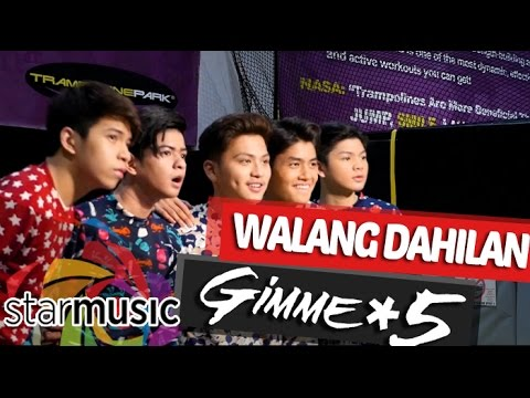 Gimme 5 - Walang Dahilan (Official Music Video)