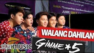 Walang Dahilan - Gimme 5 (Music Video)